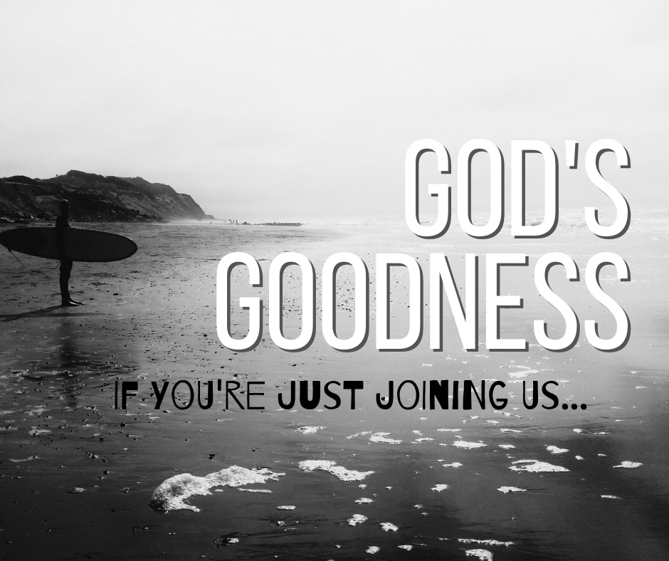 God's Goodness